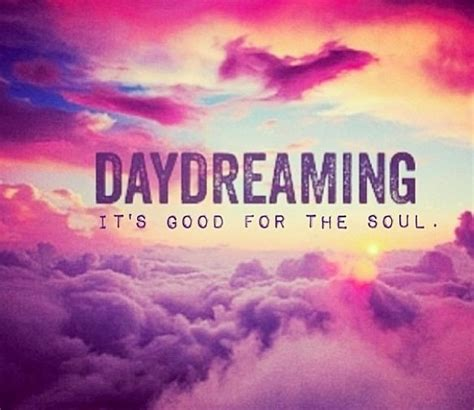 Quotes About Daydreaming