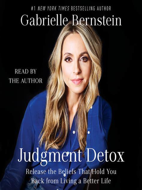 Judgement Detox by Judgment Detox Library Of Cincinnati And Hamilton
