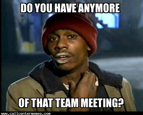Memes Central - team meeting meme www pixshark com images galleries