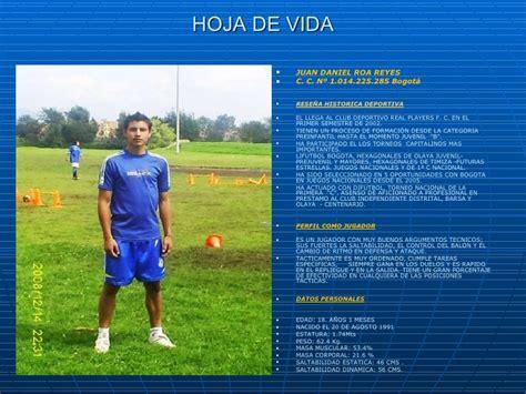 Modelo De Curriculum De Jugador De Futbol juan daniel roa reyes hoja de vida