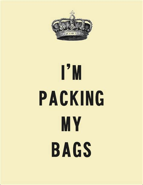 Packing My Bags by I M Packing My Bags Ddw Wants To Travel