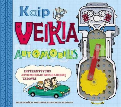 how cars work nick arnold 9780762447268 kaip veikia automobilis nick arnold knyga 9786090109496 knygos lt