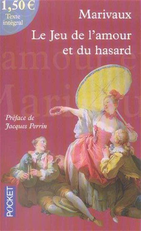 le jeu de lamour 2081249723 livre le jeu de l amour et du hasard pierre de marivaux marivaux