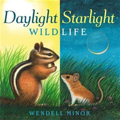 daylight starlight wildlife by wendell minor reviews