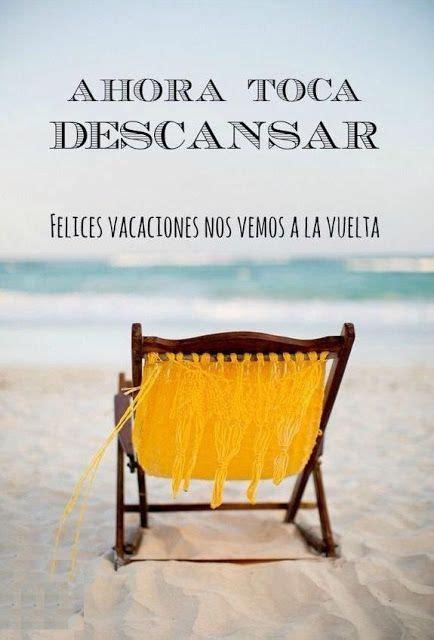 imagenes deseando bonitas vacaciones las 25 mejores ideas sobre felices vacaciones en pinterest