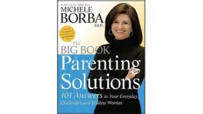 Big Book Of Parenting Solutions big book of parenting solutions dr michele borba