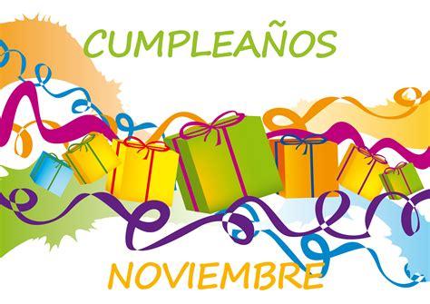 Imagenes Cumpleaños En Noviembre | recursos humanos agricom 187 blog archive 187 161 conoce los