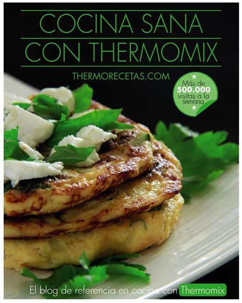 libro mas de 100 recetas libro cocina sana con thermomix 100 recetas sanas y sabrosas