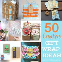 50 unique creative ways to wrap a gift happiness is