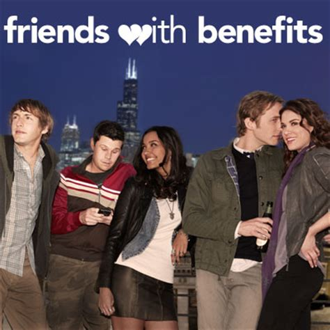 8 Reasons Not To A Friend With Benefits by Amigos Con Beneficios Serie De Tv Doblaje Wiki
