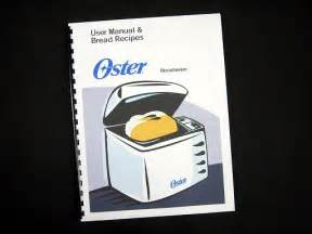 Bread Machine Recipes Oster Oster 5839 Bread Maker Machine Manual Recipes Guide For Sale