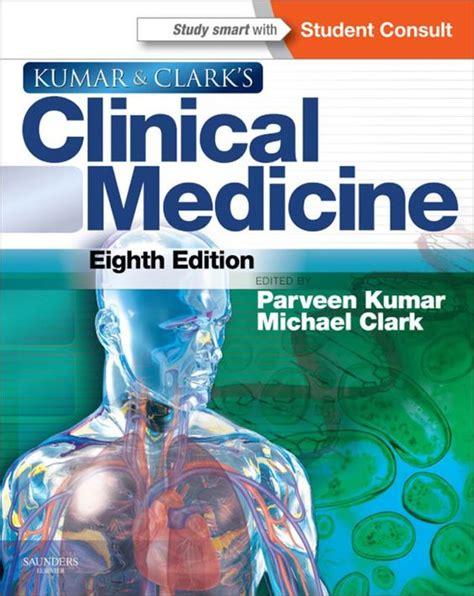 eighth edition books kumar clark s clinical of medicine 8th edition pdf