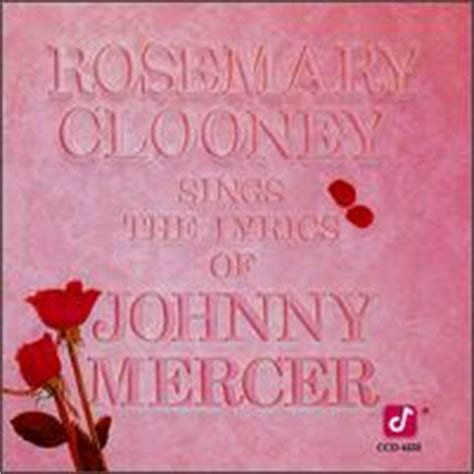 rosemary clooney why shouldn t i lyrics the rosemary clooney palladium discography