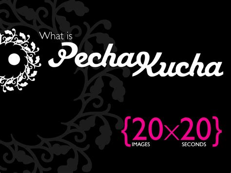 pecha kucha authorstream