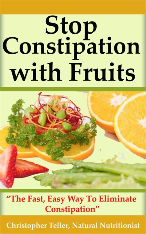 p fruits constipation bol stop constipation with fruits the fast easy