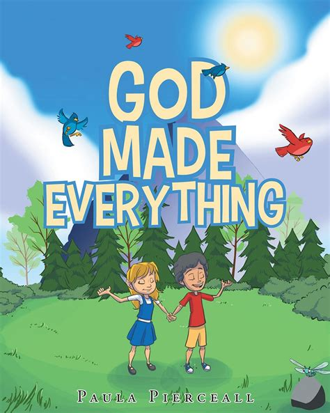 everything tells us about god books author paula pierceall s newly released god made
