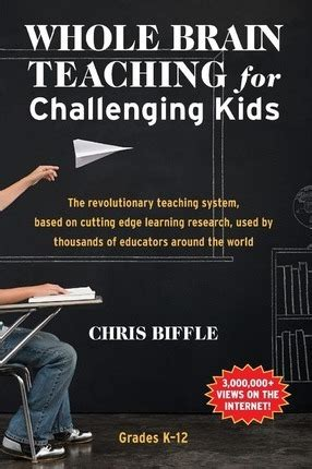 whole brain teaching for challenging chris biffle