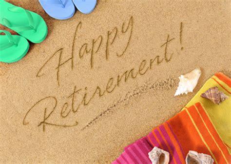 retirement sayings happy retirement sayings