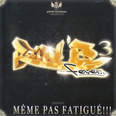 Meme Pas Fatigue - rai n b fever vol 3 meme pas fatigue 2009 187 frap ru