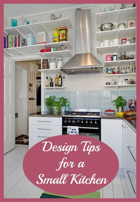Top Tips Design Ideas For Small Kitchens Love Chic Living Design Tips For Small Kitchens