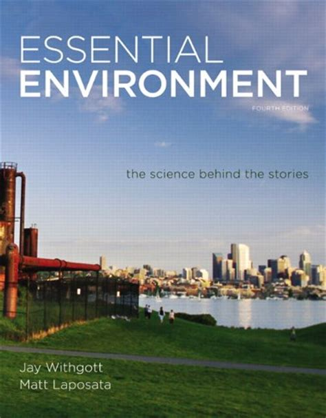 essential environment the science the stories 6th edition books cheapest copy of essential environment the science