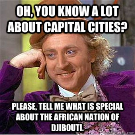 oh you know a lot about capital cities please tell me