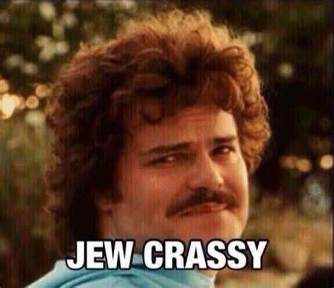 Funny Jew Memes - nacho libre meme jew crassy funny jack black quotes