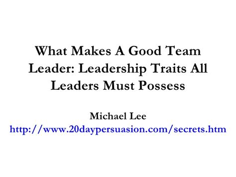 what makes a good home what makes a good team leader leadership traits all