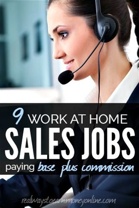 Online Telemarketing Jobs Work From Home - 9 work at home phone sales jobs paying base plus commission