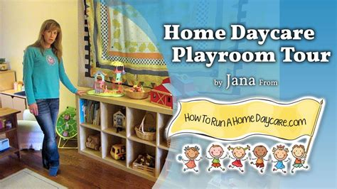 how to run a home daycare playroom tour starting a home