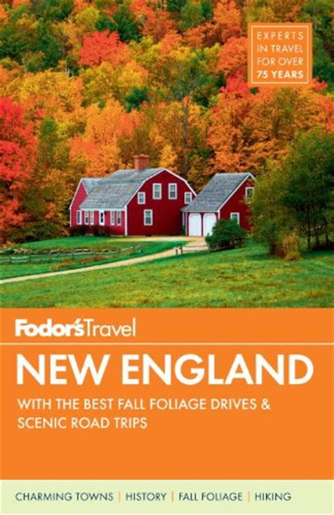 fodor s california with the best road trips color travel guide books the best fall foliage spots in the united states