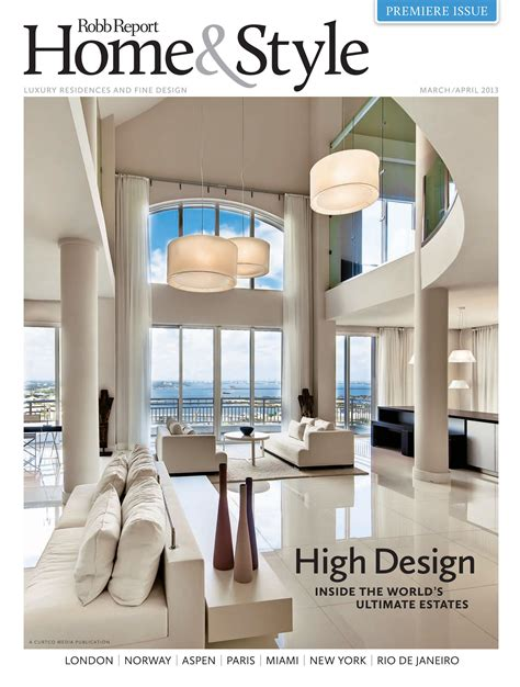 florida design magazine editor robb report launches bi monthly magazine home style