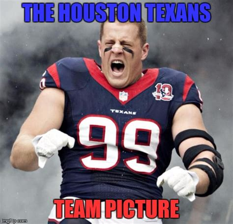 Football Meme - jj watt imgflip