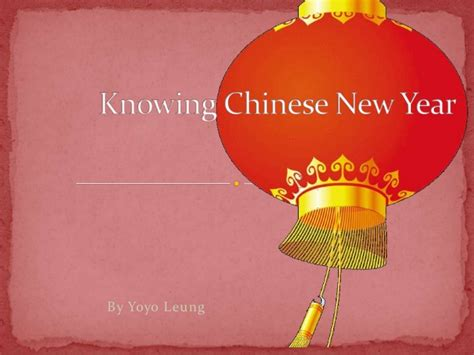Chinese New Year Presentation New Year Ppt