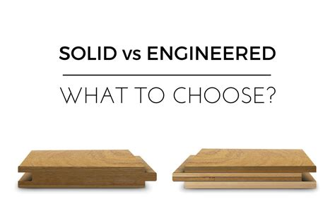 Hardwood Vs Engineered Wood How To Choose Wood Flooring Solid Vs Engineered