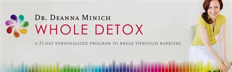 Deanna Minich Whole Detox by Bonus Gifts Whole Detox By Dr Deanna Minich