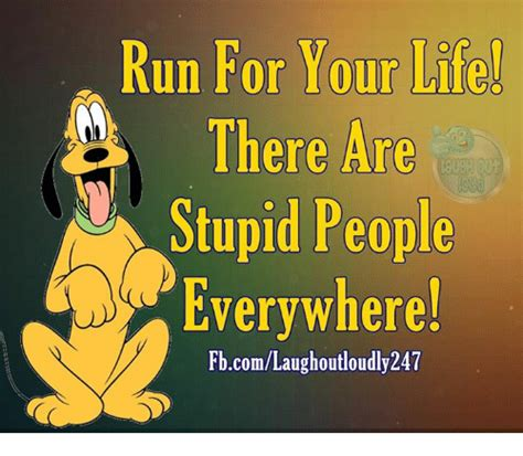 Stupid People Everywhere Meme - 25 best memes about stupid people stupid people memes