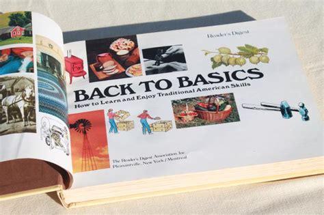homesteader s guide to basic carpentry skills homesteading back to basics reader s digest back to land preppers guide
