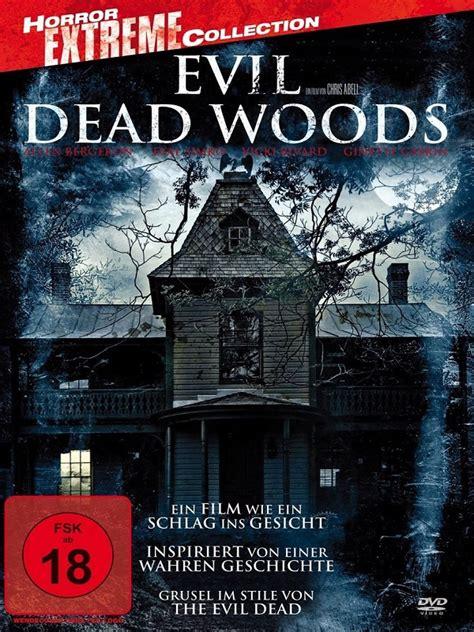 movie evil dead woods evil dead woods film 2010 filmstarts de