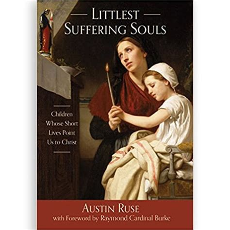 Dying And The Littlest Lives by Littlest Suffering Souls Children Whose Lives Point