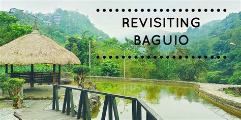 Revisiting Travel Week by Revisiting Baguio 7 Spots To Visit With The Family