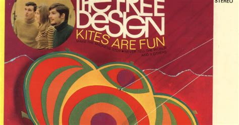 free design kites are fun rar power pop lovers the free design kites are fun