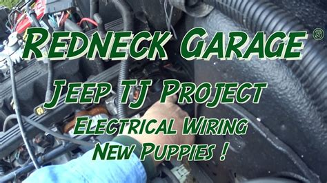 jeep tj project main wiring grounds  sheltie puppies