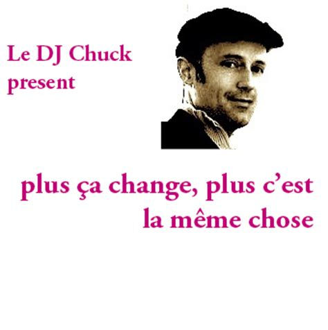 Plus Ca Change Plus La Meme Chose - 187 plus 231 a change plus c est la m 234 me chose let s dance