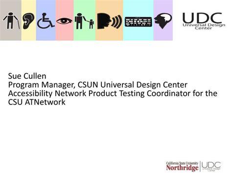 design center coordinator ppt sue cullen program manager csun universal design