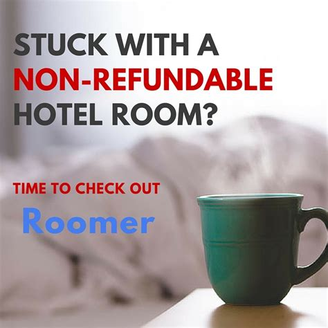 cancelling a non refundable hotel room stuck with a non refundable hotel room try roomer