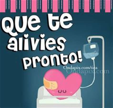 imagenes que te recuperes pronto tio 1000 images about get well soon on pinterest get well