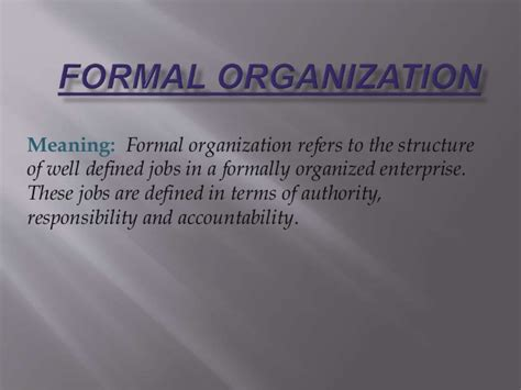 Well Outlined Meaning by Formal And Informal Organisation