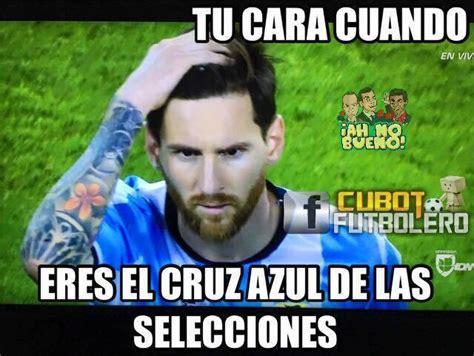 Los Memes De Messi - los mejores memes de la decepci 243 n de messi en copa am 233 rica