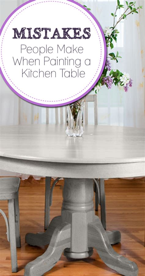 mistakes make when painting a kitchen table